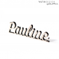 "Preview: Schriftholz ""Pauline"""